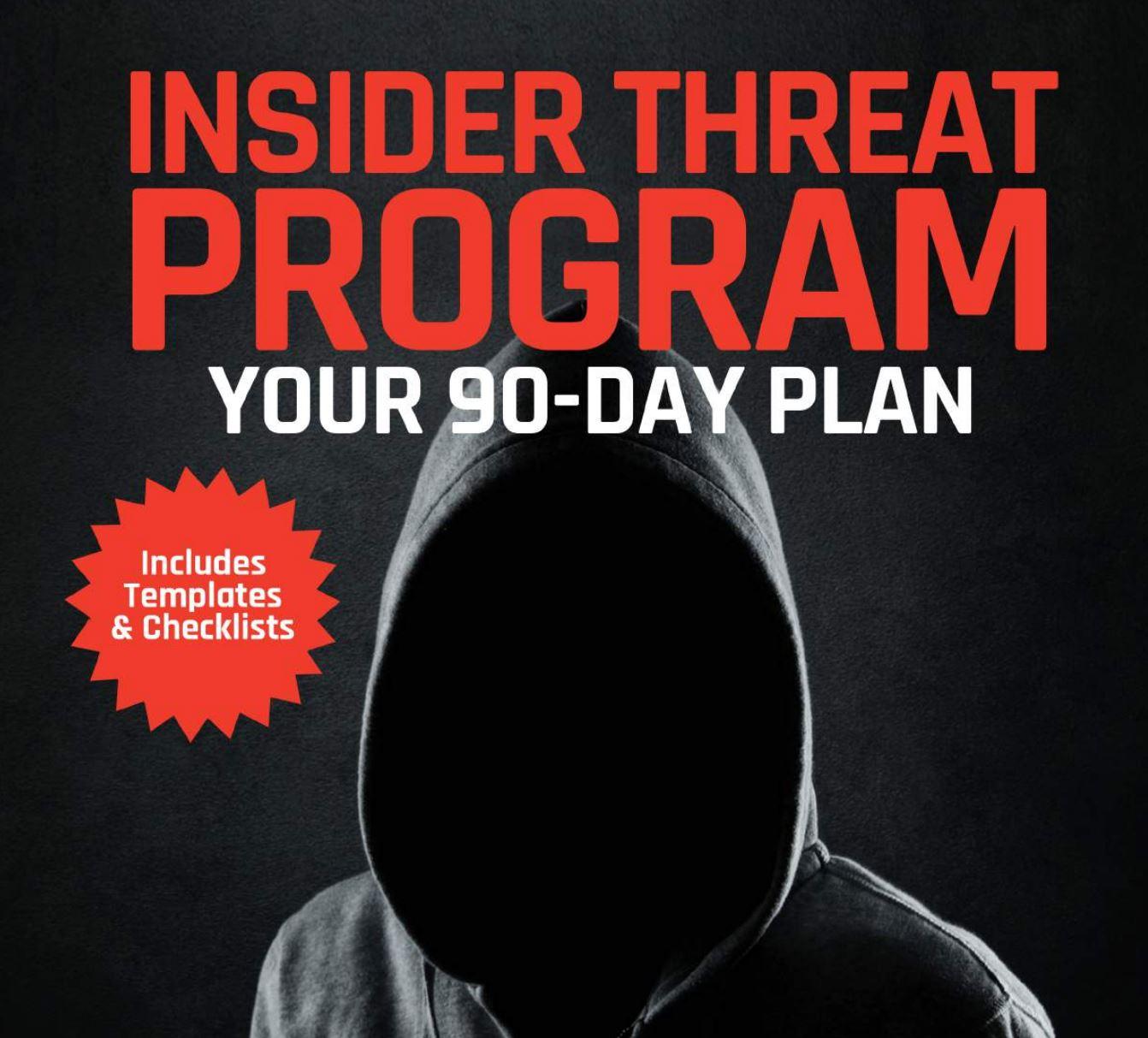 Download free book:  Insider Threat Program in 90 Days