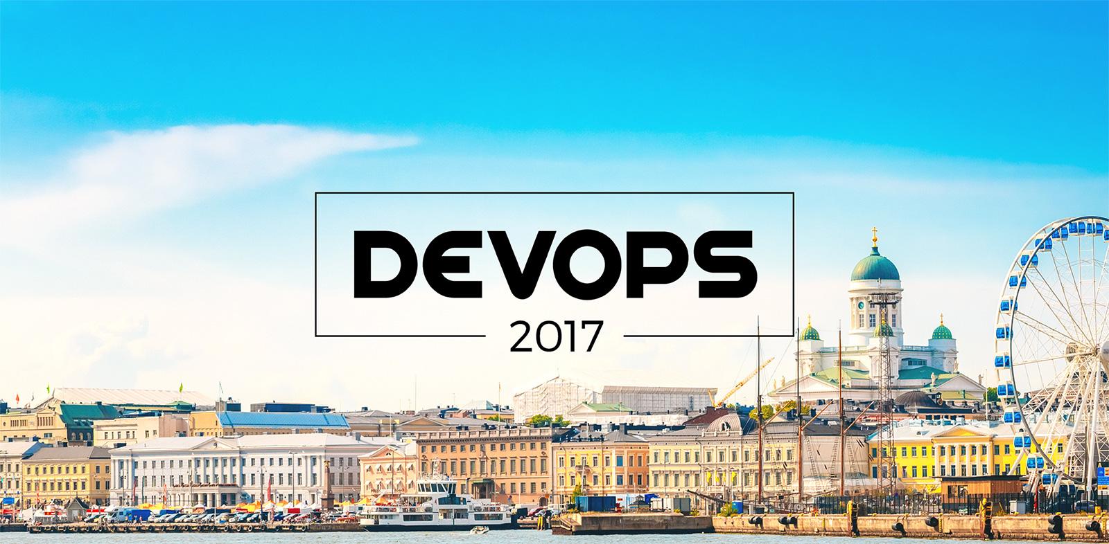 2017-04-27: DevOps 2017 Conference, Helsinki