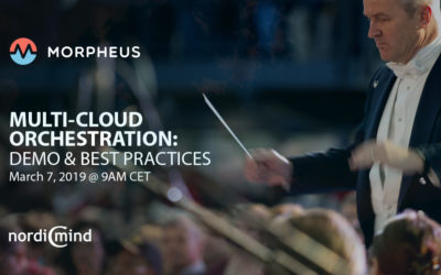 Morpheus Multi-Cloud Orchestration Demo & Best Practices, March 7, 2019
