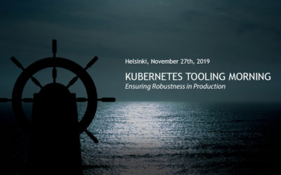 Kubernetes Tooling Morning, Helsinki 27.11.2019