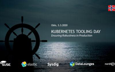 Kubernetes Tooling Day, Oslo 3.3.2020